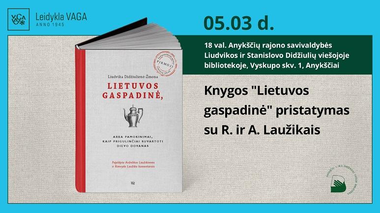 """Knygos """"Lietuvos gaspadinė"""" pristatymas Anykščiuose"""