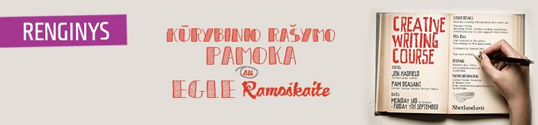 Kūrybinio rašymo pamoka su autore Egle Ramoškaite